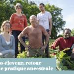 Agro-éleveur, retour à une pratique ancestrale